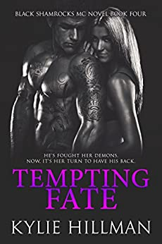 Tempting Fate (Black Shamrocks MC Book 4) by [Hillman, Kylie]