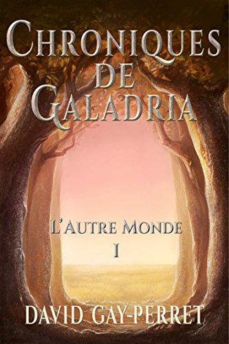 Couverture du livre Chroniques de Galadria I - L'Autre Monde