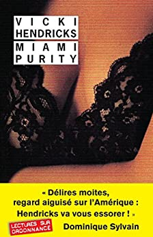 Miami Purity (Rivages/Noir) (French Edition) by [Hendricks, Vicki]