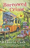 Borrowed Crime: A Bookmobile Cat Mystery (Bookmobile Cat Mysteries)