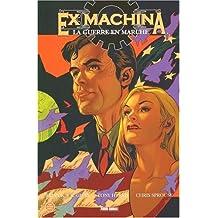 Ex Machina, Tome 4 : La guerre en marche