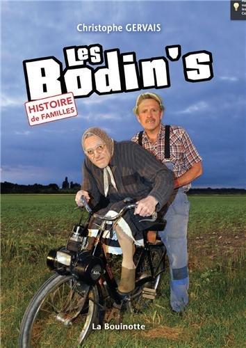 Les Bodin's : Histoire de familles