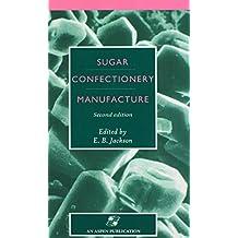 Sugar Confectionery Manufacture