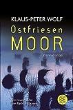 Ostfriesenmoor - Der neue Fall für Ann Kathrin Klaasen (Ostfriesenkrimi) [Originalausgabe]