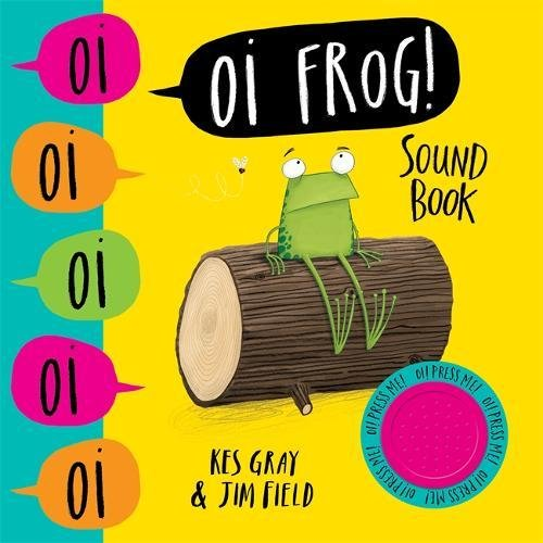 Oi Frog! Sound Book (Oi Frog and Friends)