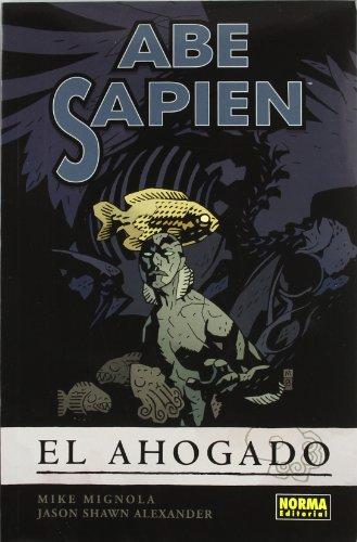 ABE SAPIEN 1. EL AHOGADO (MIKE MIGNOLA)