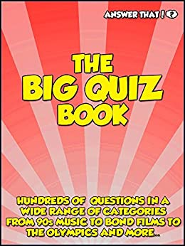 Answer That! The Big Quiz Book by [Dennison, Naomi]