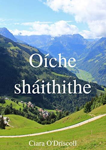 Oíche sháithithe (Irish Edition) por Ciara  O'Driscoll