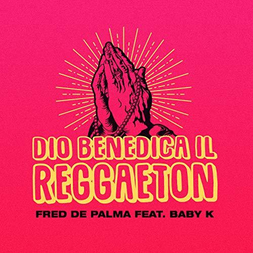 Dio benedica il reggaeton (fea...