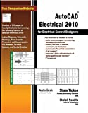 AutoCAD Electrical 2010 for Electrical Control Designers