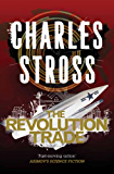 The Revolution Trade: The Revolution Business and The Trade of Queens (Merchant Princes Omnibus Book 3)