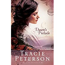 Dawn's Prelude (Song of Alaska Book #1)
