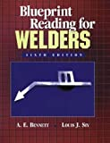 Blueprint Reading for Welders by A.E. Bennett (1998-11-19)