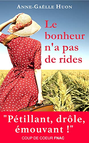 Le bonheur n'a pas de rides