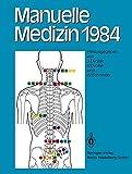 Manuelle Medizin 1984: Erfahrungen Der Internationalen Seminararbeitswoche In Fischingen/Schweiz (German Edition) -