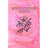 Flowers Need Time: Artist Sketchbook ~ Funky Novelty Gift for Art Lovers, Small Blank Sketch Book