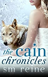 The Cain Chronicles (The Seasons of the Moon) by S M Reine (2012-12-03)