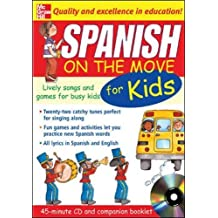 Spanish on the Move for Kids: Lively Songs and Games for Busy Kids (On the Move S)