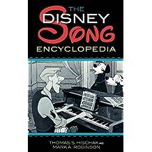 The Disney Song Encyclopedia by Thomas Hischak (2009-07-29)