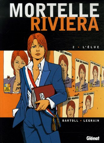 Mortelle Riviera, Tome 2 : L'élue