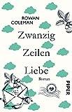 Zwanzig Zeilen Liebe: Roman