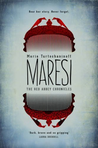 Maresi (The Red Abbey Chronicles) by Maria Turtschaninoff (2016-01-14)