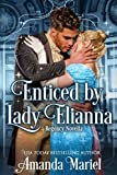 Enticed by Lady Elianna (Fabled Love Book 3) (English Edition)