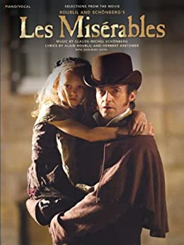 Les Miserables Selections From The Movie by [Schönberg, Claude-Michel, Boublil, Alain, Kretzmer, Herbert]