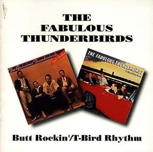 Butt Rockin/T Bird Rhythm