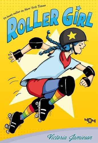 Roller girl   Jamieson, Victoria. Auteur