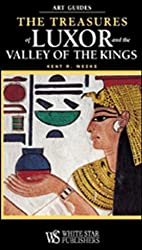 The Treasures of Luxor and the Valley of the Kings (Art Guides) by Kent R. Weeks (2010-09-07)