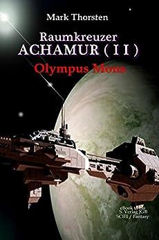 Raumkreuzer ACHAMUR (II): Olympus Mons