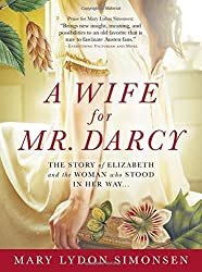 A Wife for Mr. Darcy by Mary Lydon Simonsen (2011-10-01)