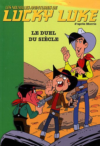 Les Nouvelles Aventures de Lucky Luke, Tome 13 : Le duel du siècle