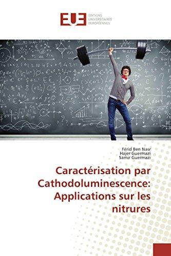 Caractérisation Par Cathodoluminescence: Applications Sur Les Nitrures