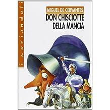 Don Chisciotte della Mancia. Con espansione online (I coriandoli)