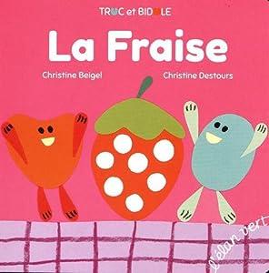 """Afficher """"La fraise"""""""