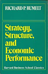 Strategy, Structure and Economic Performance in Large American Industrial Corporations