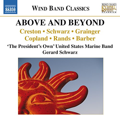 above-and-beyond-gerard-schwarz-the-presidents-own-united-states-marine-band-naxos-8573121