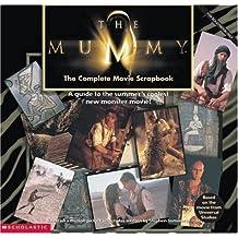 The Mummy: Movie Scrapbook