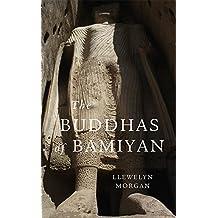 The Buddhas of Bamiyan (Wonders of the World)