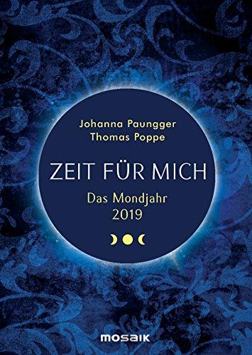 Das Mondjahr 2019: Zeit für mich - Das Original