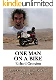 One Man on a Bike: England to the Sahara and back.