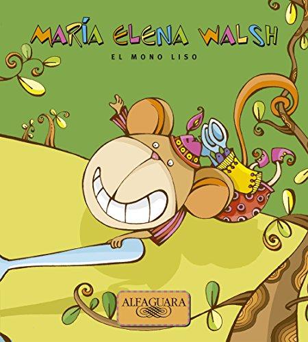 El mono liso por María Elena Walsh