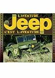Jeep : L'aventure c'est l'aventure