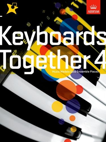 keyboards-together-4-music-medals-gold-keyboard-ensemble-pieces-v-4-abrsm-music-medals
