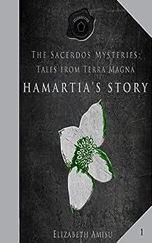Hamartia's Story: Tales from Terra Magna 1 by [Amisu, Elizabeth]