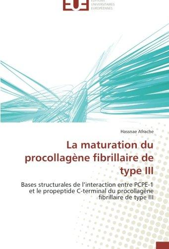 La maturation du procollagène fibrillaire de type iii
