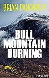 Bull Mountain Burning (Bull-Mountain-Serie)