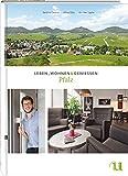 Leben, Wohnen & Genießen Pfalz